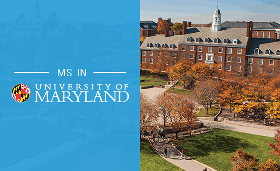Why pursue MS in University of Maryland College Park