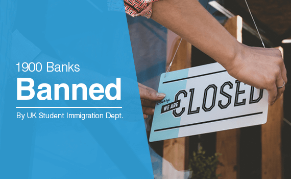 1900 banks banned by the UK Student Immigration Department