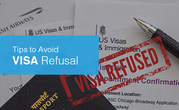 What are the tips to avoid visa refusal?