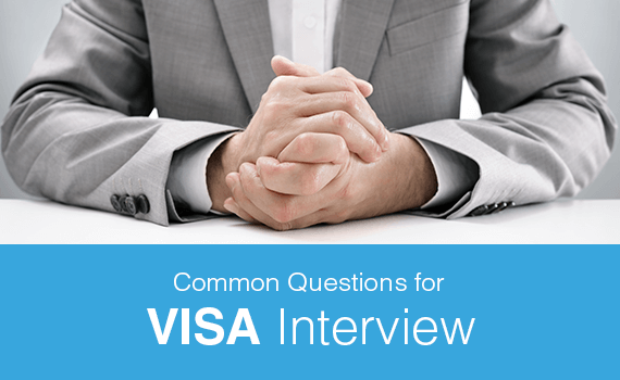 What are the common VISA interview questions?