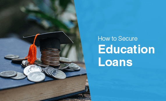 How to secure education loan for study abroad?
