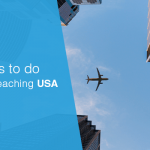 Things to Do after Reaching USA
