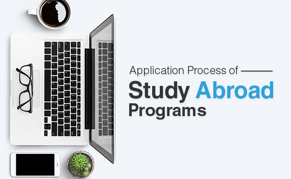 What is the application process of study abroad programs?
