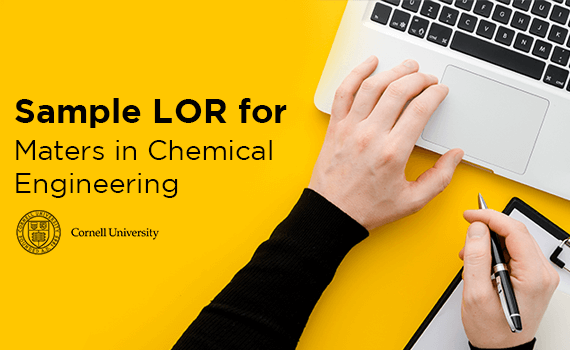 Sample LOR for Masters in Chemical Engineering at Cornell University