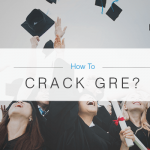 How to crack GRE?