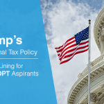 Trumps Additional Tax Policy – A Silver Lining for STEM OPT Aspirants