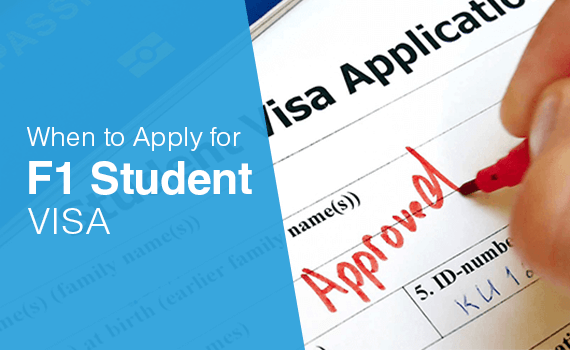 When to Apply for F1 Student Visa?