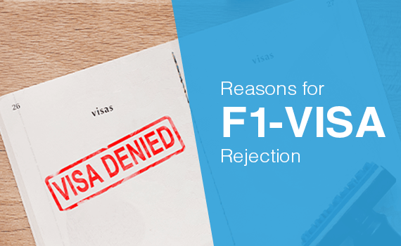 What can be the reasons for F1 US visa rejection?
