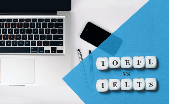 TOEFL vs IELTS – which should I take?