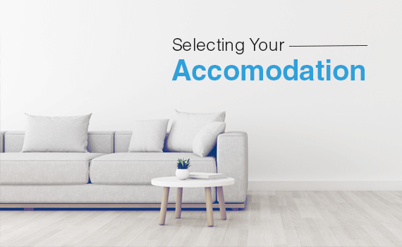 Things to Keep in Mind Before Selecting Your Accommodation