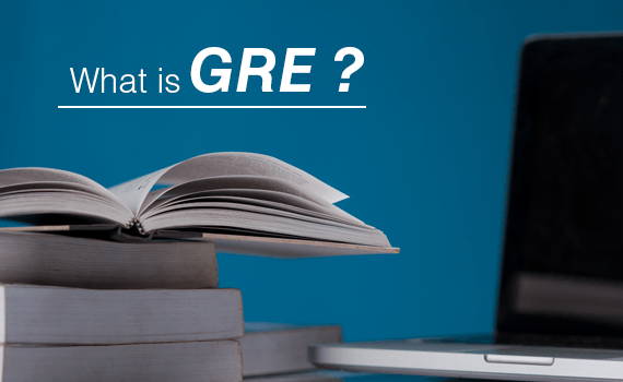 What is GRE | GRE Paper Pattern, Scoring & Syllabus