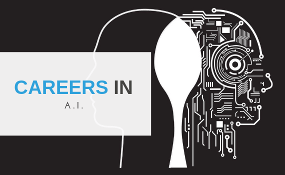 Careers in Artificial Intelligence