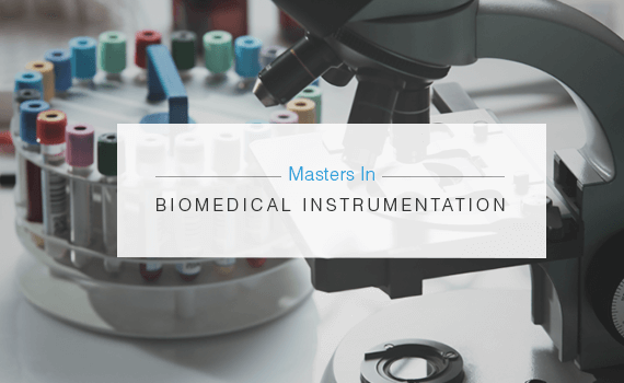 Where should I study MS in Biomedical Instrumentation?