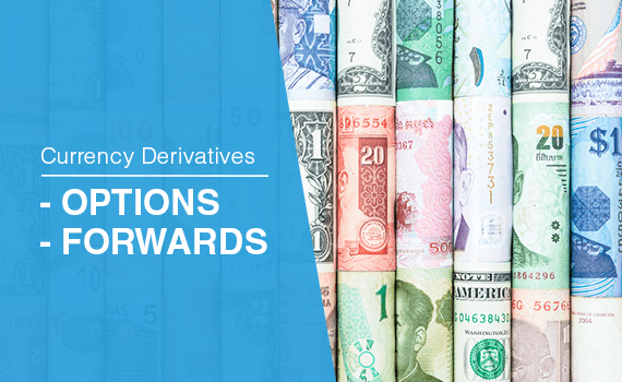 Currency Derivatives: Options v/s Forwards