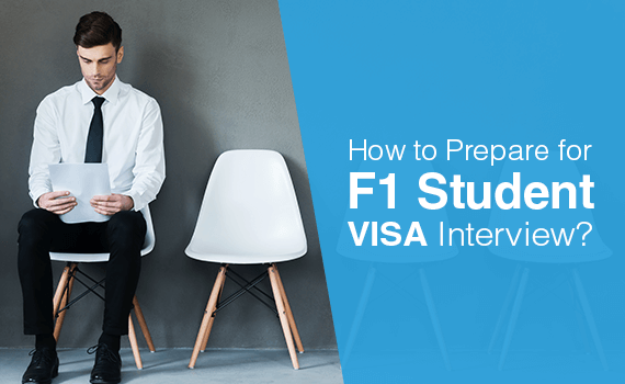 How to prepare for an F1 student visa interview?