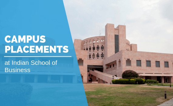 Indian School of Business Campus Placements