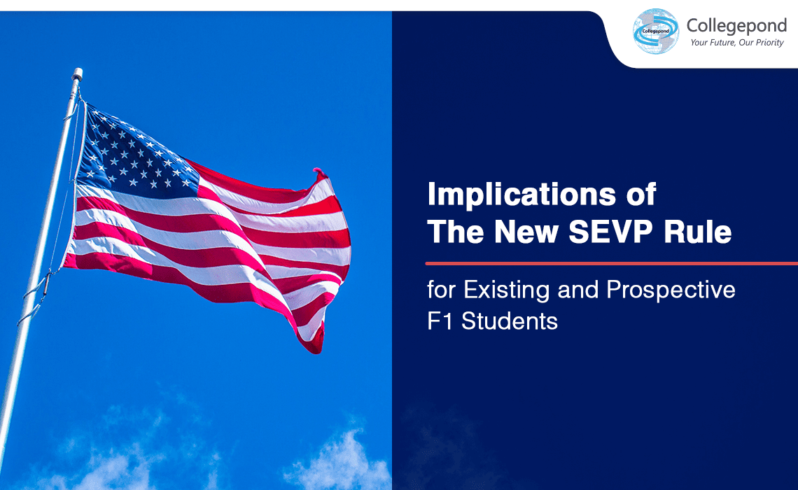 Implications of the new SEVP rule for existing and prospective F1 students